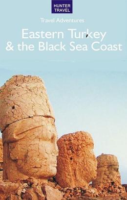 Eastern Turkey & the Black Sea Coast