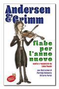 Andersen e Grimm Fiabe per l'anno nuovo