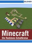 Minecraft - Die Redstone-Schaltkreise auf einen Blick!