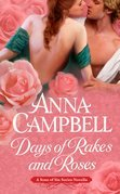 Days of Rakes and Roses
