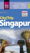 Reise Know-How CityTrip Singapur: Reiseführer mit Faltplan und kostenloser Web-App