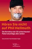 Hören Sie nicht auf Phil Hellmuth