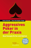 Aggressives Poker in der Praxis