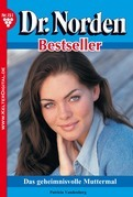Dr. Norden Bestseller 151 - Arztroman