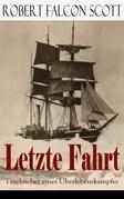 Letzte Fahrt: Tagebücher eines Überlebenskampfes (Vollständige deutsche Ausgabe)
