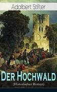 Der Hochwald (Historischer Roman) - Vollständige Ausgabe