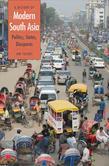 A History of Modern South Asia: Politics, States, Diasporas