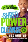 The Shred Power Cleanse
