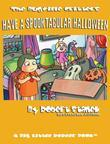 Have a Spooktacular Halloween. A Children's Picture Book