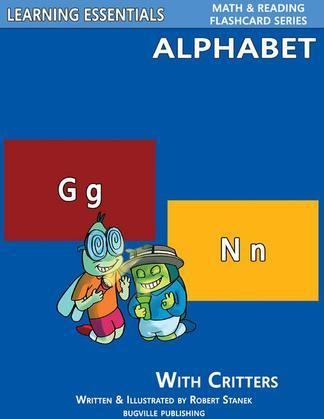Alphabet Flash Cards: ABC Letters and Critters: Learning Essentials Math & Reading Flashcard Series