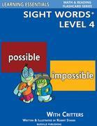 Sight Words Plus Level 4: Sight Words Flash Cards with Critters for Grade 2 &amp; Up: Learning Essentials Math &amp; Reading Flashcard Series