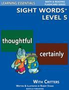 Sight Words Plus Level 5: Flash Cards with Critters for Grade 3 & Up: Learning Essentials Math & Reading Flashcard Series