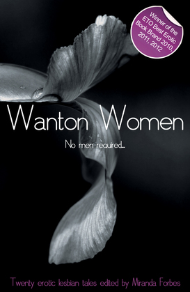 Wanton Women: A collection of lesbian erotic stories