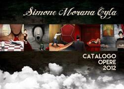 Simone Morana Cyla | Catalogo Opere 2012