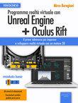 Programma realtà virtuale con Unreal Engine + Oculus Rift Videocorso