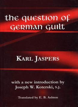 The Question of German Guilt: Modern Spiritual Autobiography