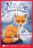 Ruby Fuzzybrush's Star Dance (Magic Animal Friends #7)