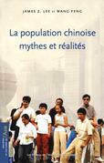 La population chinoise: mythes et réalités