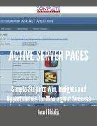 Active Server Pages - Simple Steps to Win, Insights and Opportunities for Maxing Out Success