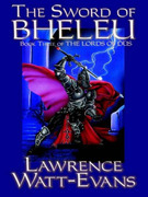 The Sword of Bheleu: The Lords of Dus, Book 3