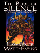 The Book of Silence: The Lords of Dus, Book 4