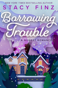 Borrowing Trouble
