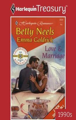 Betty Neels - Love & Marriage