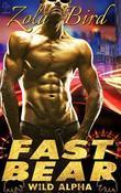 Fast Bear: (BWWM) BBW Paranormal Shape Shifter Romance (Wild Alpha Shifter Mates Book 2)