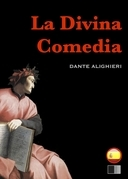 La Divina Comedia : el infierno, el purgatorio y el paraíso