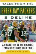 Tales from the Green Bay Packers Sideline