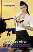 Sophie M: Erlebnisse einer Stewardes
