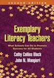 Exemplary Literacy Teachers, Second Edition: What Schools Can Do to Promote Success for All Students