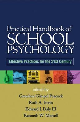 Practical Handbook of School Psychology: Effective Practices for the 21st Century