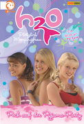 H2O, Band 4 - Pech auf der Pyjama-Party