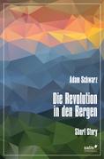 Die Revolution in den Bergen