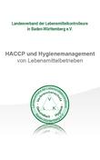 HACCP und Hygienemanagement von Lebensmittelbetrieben