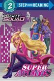Super Agents (Barbie Spy Squad)