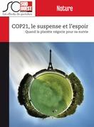 COP21, le suspense et l'espoir