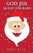 Böcker För Barn: God Jul Skämt För Barn