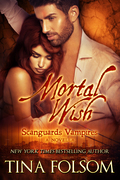 Mortal Wish (A Scanguards Vampires Novella)