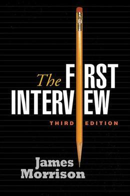 First Interview, Third Edition