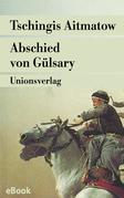 Abschied von Gülsary