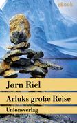 Arluks große Reise