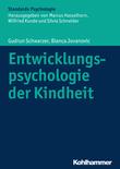 Entwicklungspsychologie der Kindheit