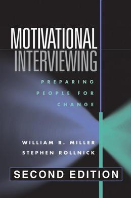Motivational Interviewing, Second Edition: Preparing People for Change
