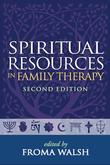 Spiritual Resources in Family Therapy, Second Edition