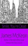Smile - You're Dead