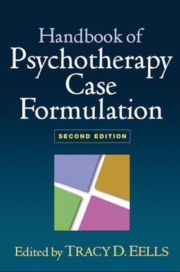 Handbook of Psychotherapy Case Formulation, Second Edition