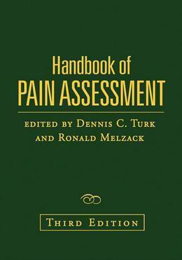 Handbook of Pain Assessment, Third Edition