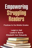 Empowering Struggling Readers: Practices for the Middle Grades